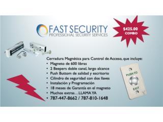 Cerradura de Imán 600 lbs, timbre y beepers , FAST SECURITY  Puerto Rico