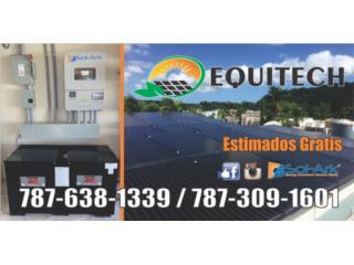 Inversores, Placas Solares y baterias, EQUITECH LLC Puerto Rico