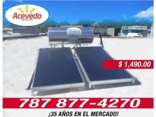 CALENTADOR SOLAR 2 PLACAS(LOS #1 EN PR), ACEVEDO SOLAR SYSTEM LLC  Puerto Rico