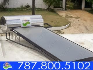 CALENTADOR SOLAR INVERSIÓN PARA TU HOGAR, UNIVERSAL SOLAR - PUERTO RICO        787-800-5102 Puerto Rico