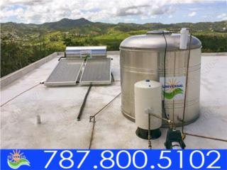 COMBO TANQUE DE AGUA Y CALENTADOR UNIVERSAL, UNIVERSAL SOLAR - PUERTO RICO        787-800-5102 Puerto Rico