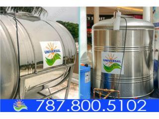 CISTERNAS VERTICALES Y HORIZONTALES SS 304, UNIVERSAL SOLAR - PUERTO RICO        787-800-5102 Puerto Rico