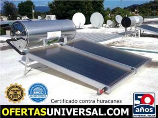 Calentador UNIVERSAL® - Variedad modelos, UNIVERSAL SOLAR PRODUCTS, INC. Desde 1965 en PR. Puerto Rico