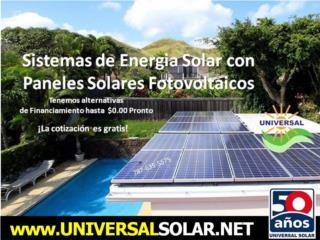$0.00 PRONTO / SISTEMAS ENERGIA SOLAR, UNIVERSAL SOLAR PRODUCTS, INC. Desde 1965 en PR. Puerto Rico