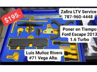 Poner en Tiempo Fordescape 2013 1.3turbo $195, Zafira LTV Service Corp. Puerto Rico