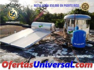 BONO $300 - UNICOS RESISTENTES HURACANES, 56 ANIVERSARIO UNIVERSAL SOLAR OFIC:(787)635-5575 Puerto Rico