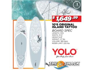 Yolo Original Tattoo 10.6, The SUP shack  Puerto Rico
