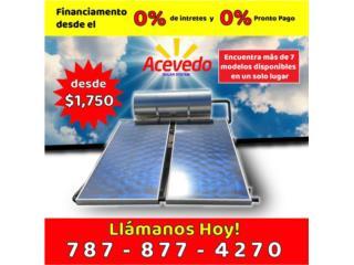 CALENTADOR SOLAR DESDE $1,750 LOS #1 EN PR, ACEVEDO SOLAR SYSTEM LLC  Puerto Rico