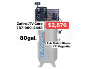 Compresor de 80 Gal. $2,876, Zafira LTV Service Corp. Puerto Rico
