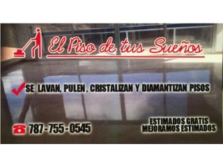 CRISTALIZADO, DIAMANTIZADO, PULIDO DE PISOS Real Estate Puerto Rico