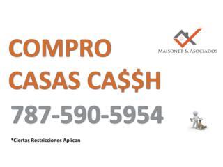COMPRO CASAS CA$$H!!