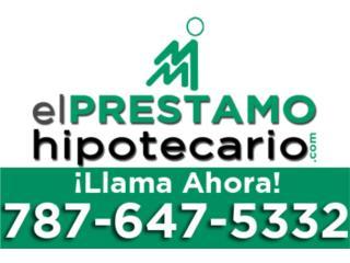 Ponce Puerto Rico Casa, PRESTAMOS HIPOTECARIOS