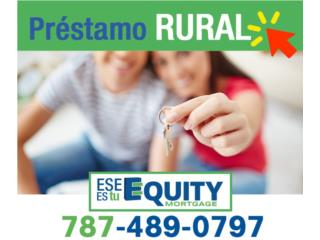 PRESTAMO RURAL HASTA 102% DE FINANCIAMIENTO