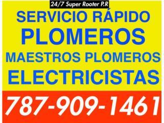 PLOMEROS Y ELECTRICISTAS 24/7 787 909-1461 Real Estate Puerto Rico