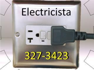 Electricidad Reparacion y mas en Puerto Rico