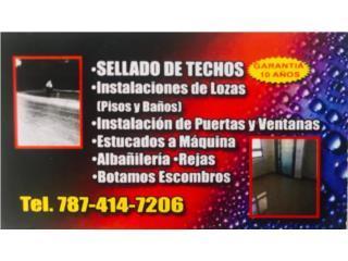 Clasificados Puerto Rico SELLADO DE TECHO Y REMODELACION 787 407-0457
