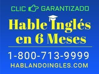 Hable Ingles en 6 Meses AYUDAS DISPONIBLES