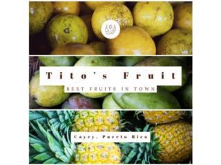 Tito's Fruits Inc.QuedateEnCasa ClasificadosOnline Puerto Rico